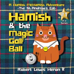 Book 1 Hamish and the Magic Golf Ball